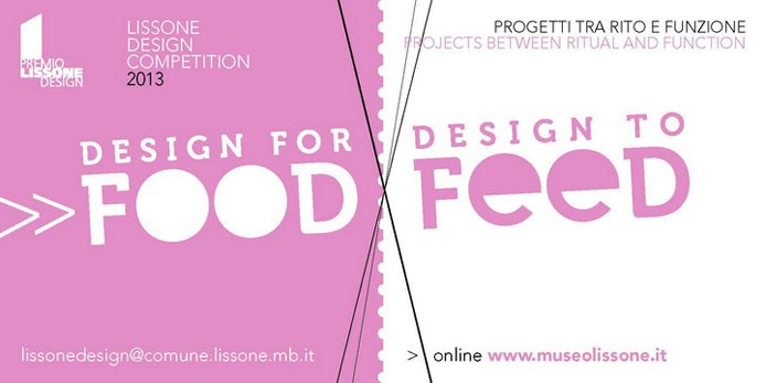 Premio Lissone Design 2013, Design-for-food-design-to-feed